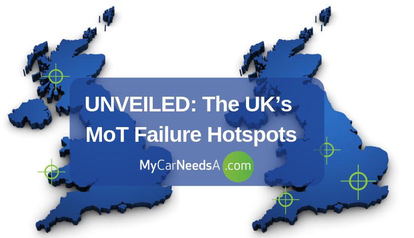 UNVEILED: The UK's MoT Failure Hotspots