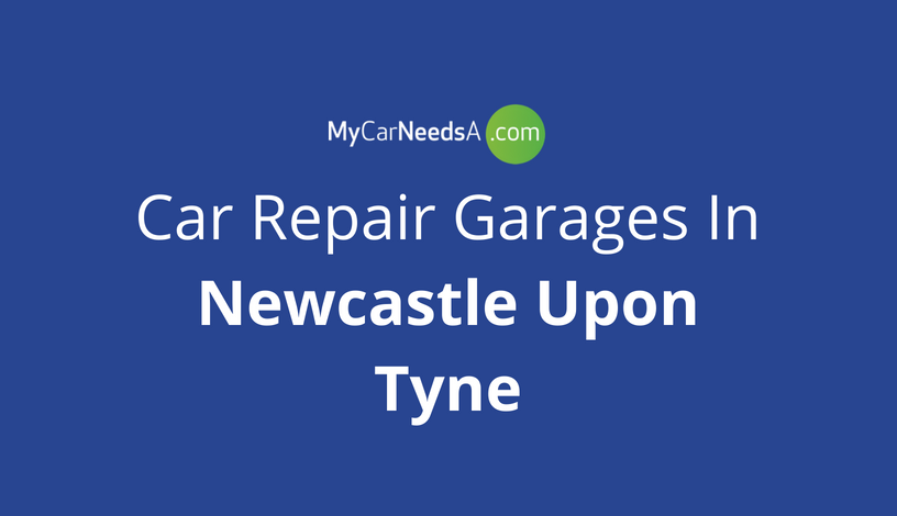 Car Repair Garages In Newcastle Upon Tyne
