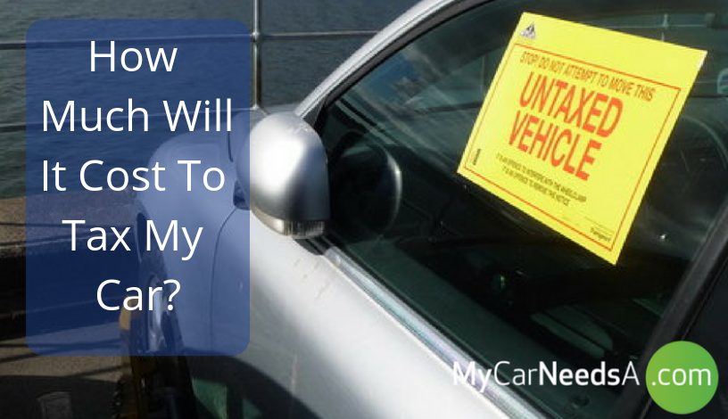 How Much Will it Cost to Tax My Car?