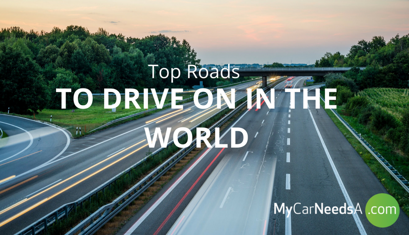 Top Roads To Drive On In The World
