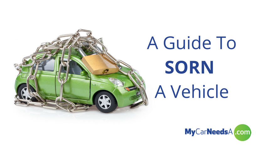 A Guide To SORN A Vehicle