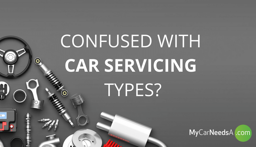 Confused with car servicing types? - What is the difference between basic, full and major car servicing?